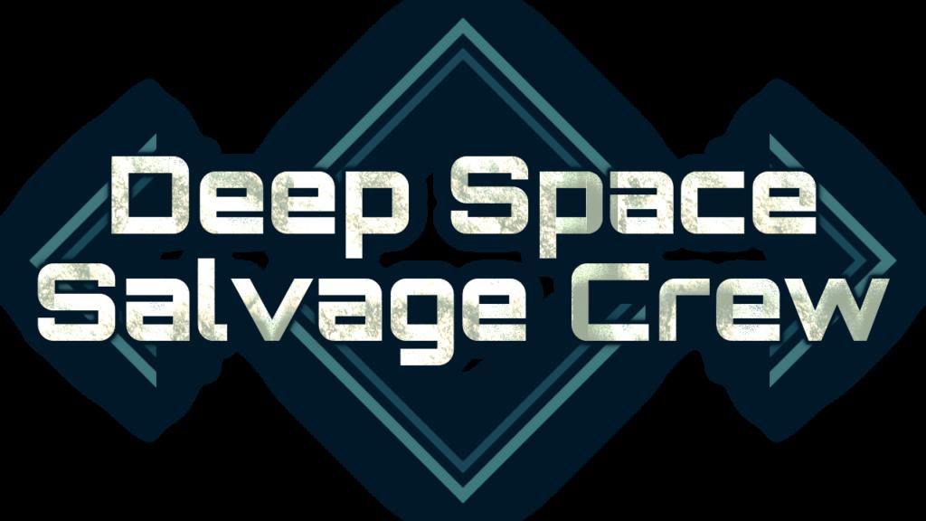 Deep Space Salvage Crew